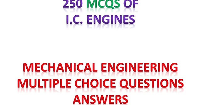 I.C. ENGINES MCQ WITH ANSWER