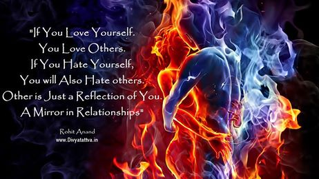 loving oneself, self love, love hate quotes, soulate quotations, reflectionf of love