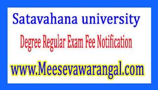 Satavahana university Degree Regular Exam Fee Notification