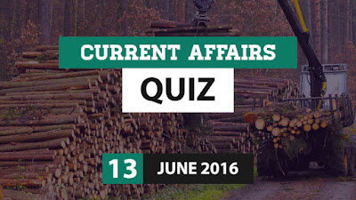 Current Affairs Quiz 13 June 2016