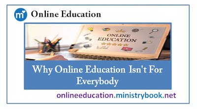 Why Online Education Isn't For Everybody