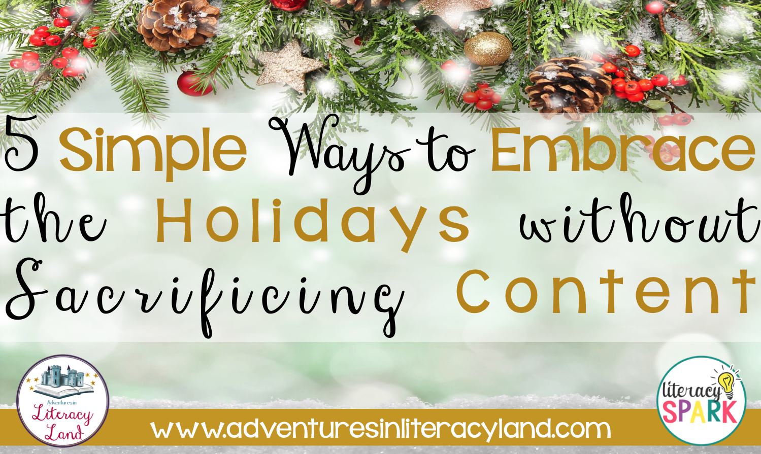 Check out this post with 5 simple ways to embrace the winter holiday season in your literacy classroom without sacrificing content!