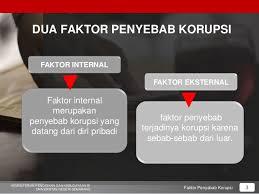 Apa Penyebab Korupsi di Indonesia