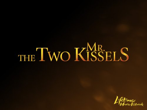 The Two Mr. Kissels