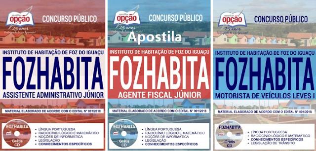 Apostila Instituto de Habitação de Foz do Iguaçu: Assistente Administrativo Júnior