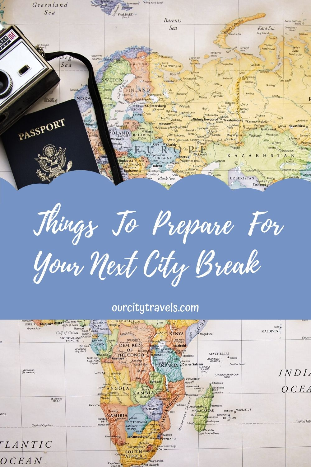 8 Things To Prepare For Your Next City Break