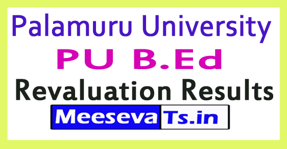 Palamuru University PU B.Ed Revaluation Results 2017