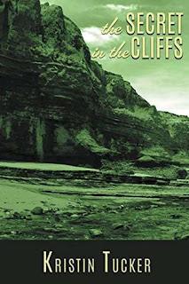 The Secret in the Cliffs by Kristin Tucker