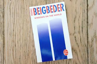 Lundi Librairie : Windows on the World - Frédéric Beigbeder