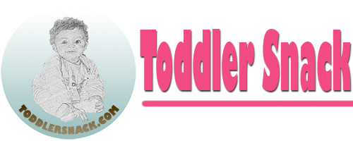 Toddler Easy Snacks, Healthy Meals Recipes & Parenting Advice