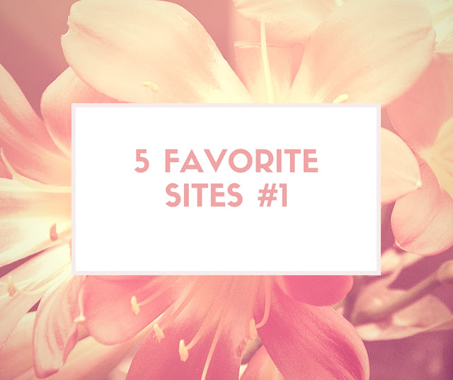 5 favorite sites #1