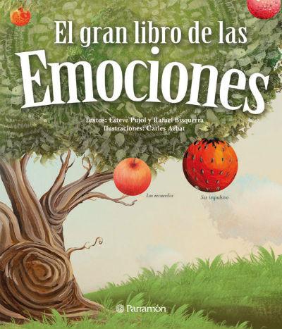 Libro infantil para la educación emocional: el gran libro de las emociones Pujol