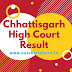 Chhattisgarh High Court Result 2017 CG HC District Judge Exam Cut Off