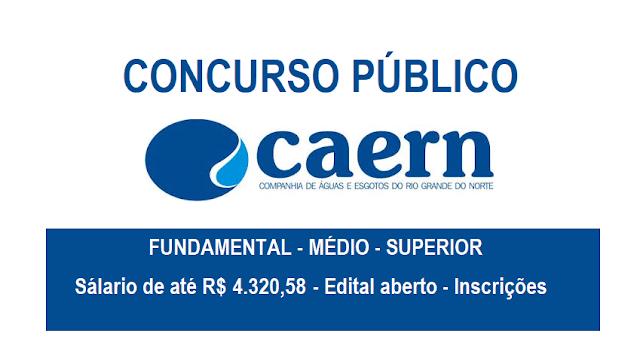 Resultado de imagem para CAERN LANÇA CONCURSO PÚBLICO DE NÍVEL MÉDIO E SUPERIOR