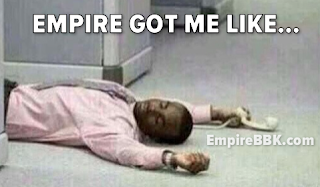 Empire Got Me Like Memes Lawd