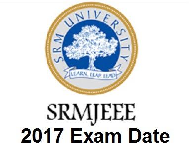 SRMJEEE 2017 Exam Date