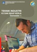Download Buku Paket Teknik Industri K3 dan Sikap Kerja 1 SMK Kelas 10 Kurikulum 2013 PDF