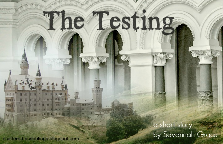 The Testing, a short story by Savanna Grace