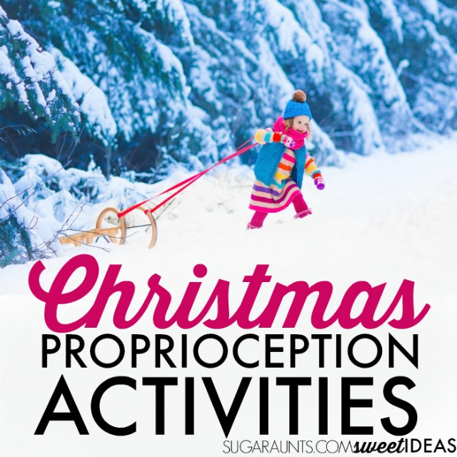 Christmas proprioception activities for kids with sensory needs