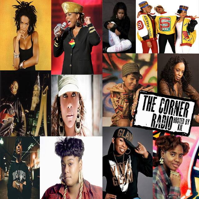 The Corner Radio Hosted by Kil: The Top 5 DOPEST Female MC's