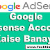 Google Adsense Account Kaise Banaye Puri Jankari Hindi Me