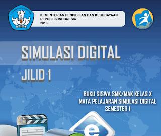 Download Buku Siswa Simulasi Digital Kelas X K13 Semester 1 dan 2 SMK MAK