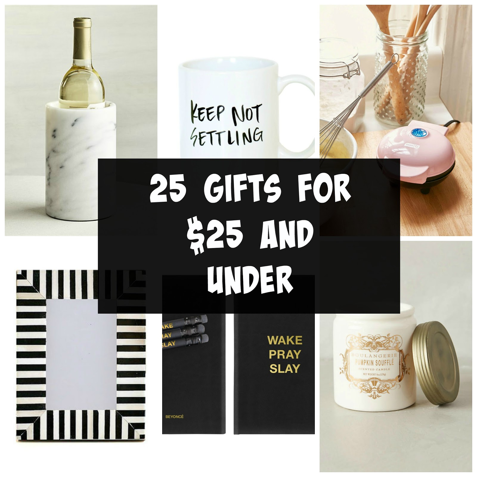 25 Gifts for $25 and Under