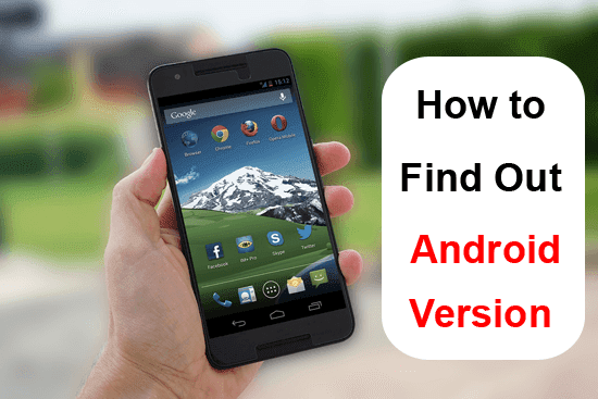 How to Find Out Android Version