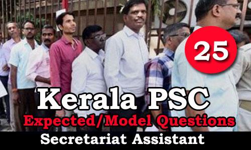 Kerala PSC Secretariat Assistant Model Questions - 25