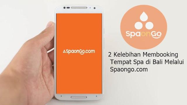 2 Kelebihan Membooking Tempat Spa di Bali Melalui Spaongo.com