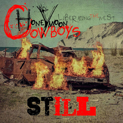 "HONEYMOON COWBOYS ""STILL ""liberating the west"""