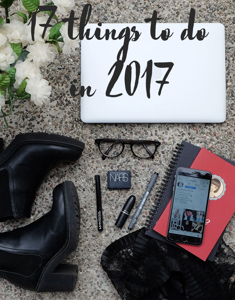 17 things to do in 2017 by HEY BASH