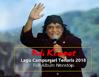 Download Didi Kempot Campursari Terlaris 2018 Nonstop