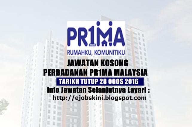 Jawatan kosong di Perbadanan PR1MA Malaysia ogos 2016