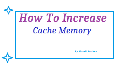 How to Increase Cache Memory To Speed Computer