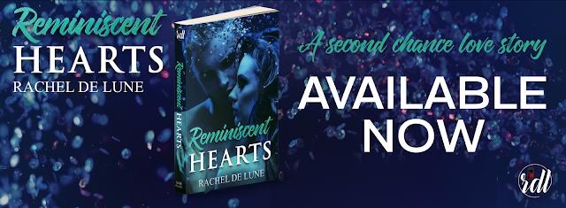 Reminiscent Hearts by Rachel DeLune Release Blitz + Giveaway