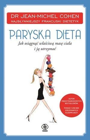 """Jean-Michel Cohen, """"Paryska dieta. Jak osiągnąć właściwą masę ciała i ją utrzymać"""""""