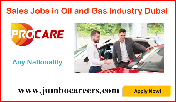 Sales Executives Jobs In Oil And Gas Industry Dubai For Pro Care