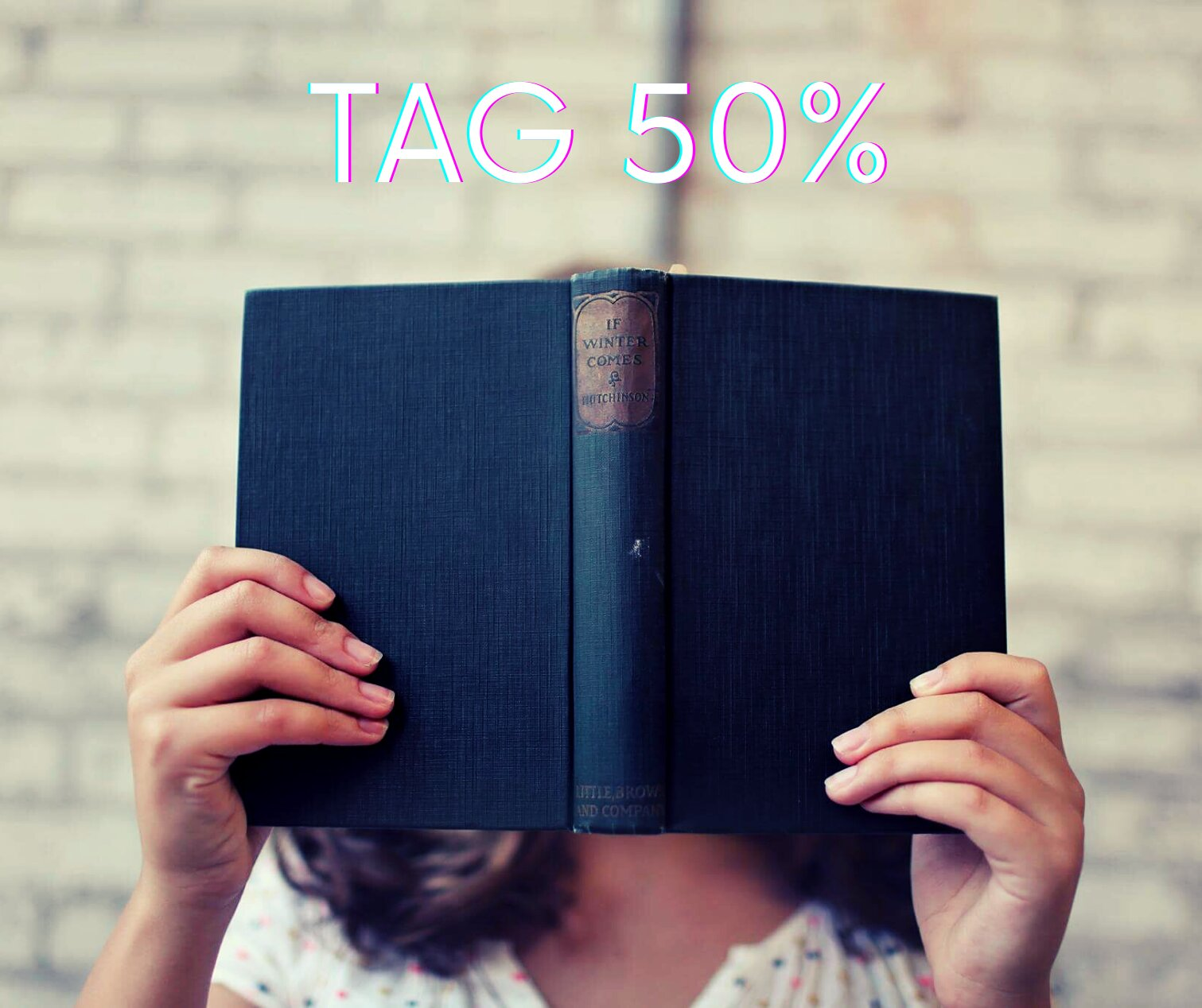 TAG 50% - As melhores leituras do semestre