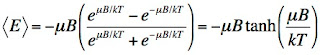 An equation giving the average energy of spins in a magnetic field B at a temperature T.