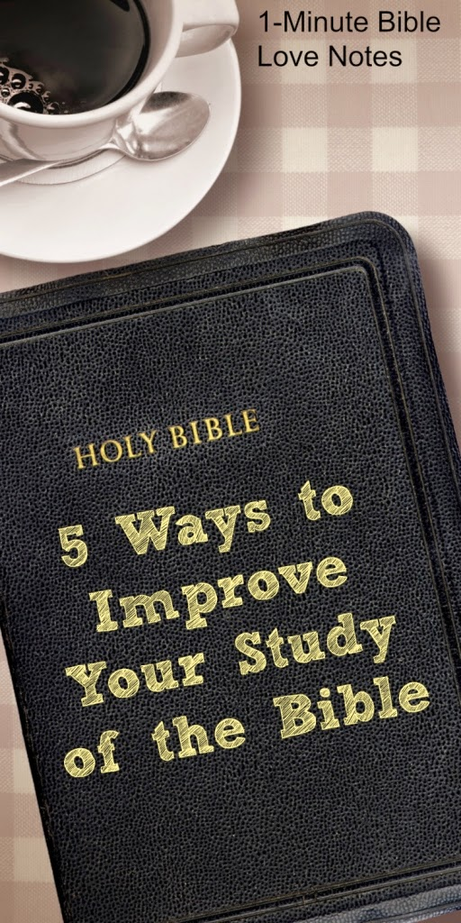 5 Ideas for Studying the Bible, memorization of Bible verses, word study in Bible, topic study in Bible