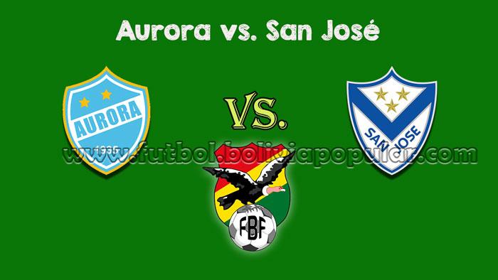 【En Vivo Online】Aurora vs. San José - Torneo Clausura 2018