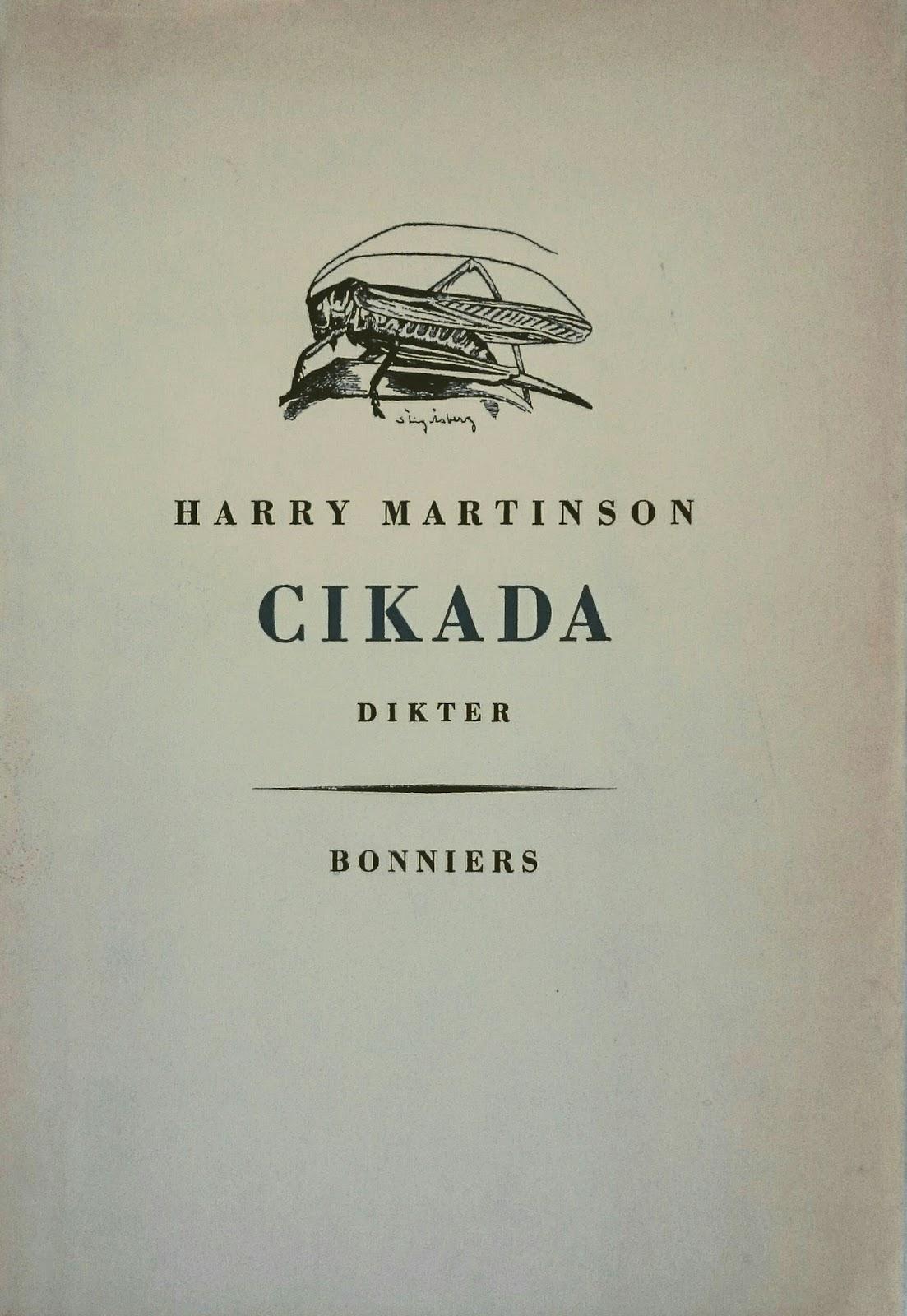 dikt 65 år Harry Martinson i tiden: Harry Martinsons CIKADA 1953 jubilerar 65 år dikt 65 år
