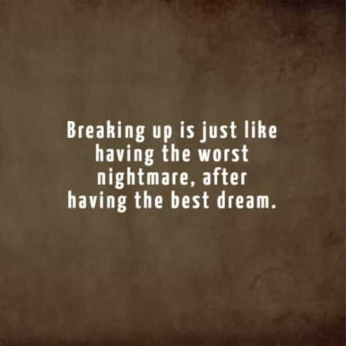 Break up quotes to help you get over a heartbreak