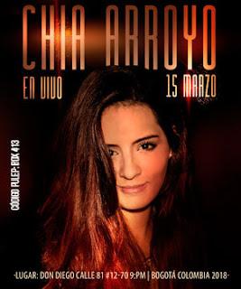 CHIA ARROYO en vivo 2018