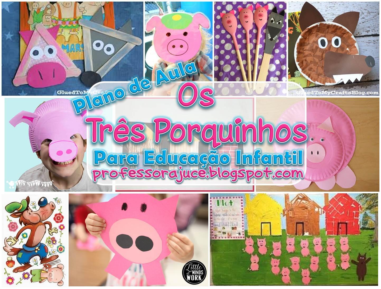 Professora Juce Plano De Aula Os Tres Porquinhos Para Educacao