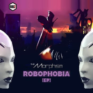 The Morphism - ROBOPHOBIA [EP] (2016)