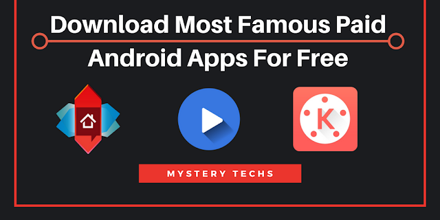 http://www.mysterytechs.com/2018/03/download-most-famous-paid-android-apps.html