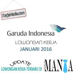 Lowongan Kerja Garuda Indonesia Januari 2016