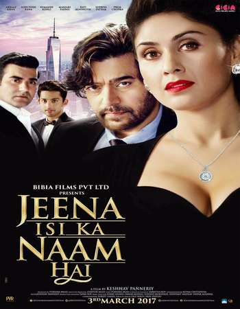 Jeena Isi Ka Naam Hai 2017 Full Hindi Movie HDTVRip Download
